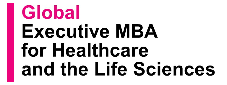 Global Executive MBA for Healthcare and the Life Sciences
